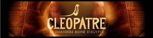 Cléopâtre - La dernière reine d'Égypte