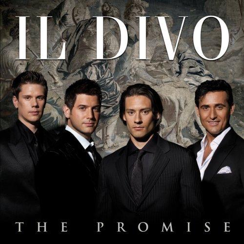The Promise de Il Divo - grande sucesso mundial